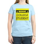 WARNING: College Student Women's Light T-Shirt