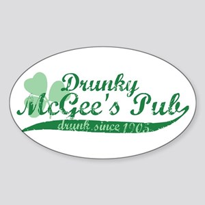 Drunky McGee's Pub - Drunk Since 1905 Sticker (Ova