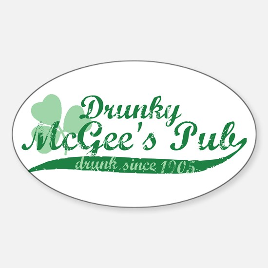 Drunky McGee's Pub - Drunk Since 1905 Decal
