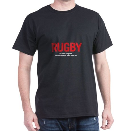 RUGBY. ALL FUN AND GAMES. EVEN AFTER...
