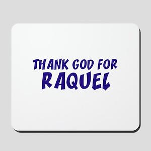 Thank God For Raquel Mousepad