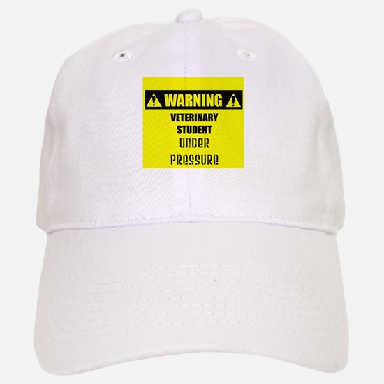 WARNING: Vet Student Under Pressure Baseball Baseball Cap