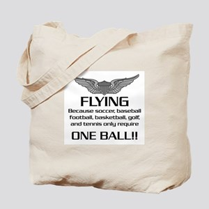 Flying... One Ball! - Army Style Tote Bag