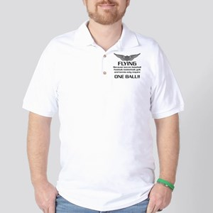 Flying... One Ball! - Army Style Golf Shirt