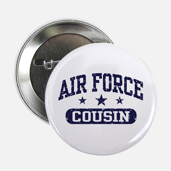 "Air Force Cousin 2.25"" Button"