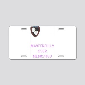Over Medicated Aluminum License Plate