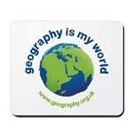 'Geography is my World' Mouse Mat