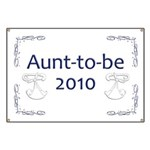 Aunt-to-Be 2010 Banner