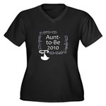 Aunt-to-Be 2010 Women's Plus Size V-Neck Dark T-Sh