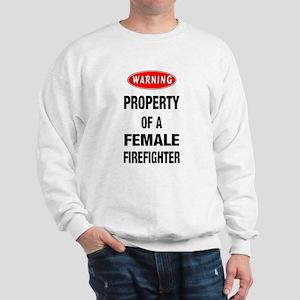 Female Firefighter Property Sweatshirt