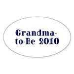 Grandma-to-Be 2010 Sticker (Oval 10 pk)