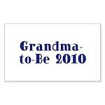 Grandma-to-Be 2010 Sticker (Rectangle 50 pk)