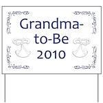 Grandma-to-Be 2010 Yard Sign