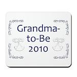 Grandma-to-Be 2010 Mousepad