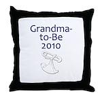 Grandma-to-Be 2010 Throw Pillow