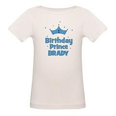 1st Birthday Prince BRADY! Tee