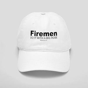 Firemen do it with a big hose - Cap