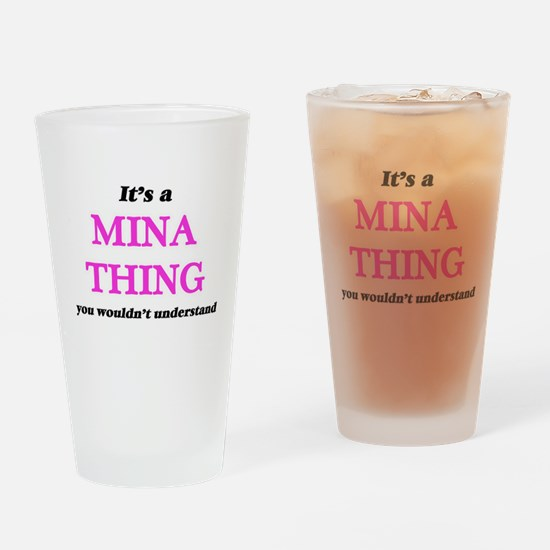It's a Mina thing, you wouldn&# Drinking Glass