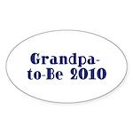 Grandpa-to-Be 2010 Sticker (Oval 10 pk)