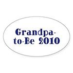 Grandpa-to-Be 2010 Sticker (Oval 50 pk)