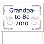 Grandpa-to-Be 2010 Yard Sign