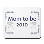 Mom-to-Be 2010 Mousepad