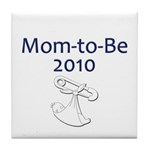 Mom-to-Be 2010 Tile Coaster