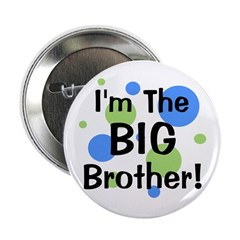 """I'm The Big Brother! 2.25"""" Button"""