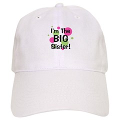 I'm The Big Sister! Baseball Cap