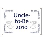Uncle-to-Be 2010 Banner