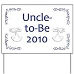 Uncle-to-Be 2010 Yard Sign