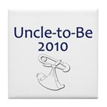 Uncle-to-Be 2010 Tile Coaster