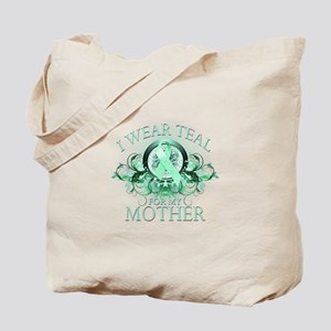 I Wear Teal for my Mother Tote Bag