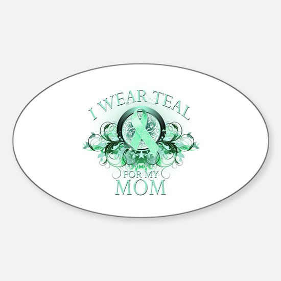 I Wear Teal for my Mom Sticker (Oval)