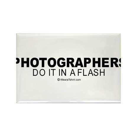 Photographers do it in a flash - Rectangle Magnet