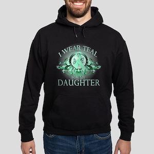 I Wear Teal for my Daughter Hoodie (dark)