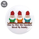 One by one the Gnomes steal my sanity 3.5
