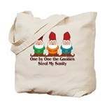 One by one the Gnomes steal my sanity Tote Bag
