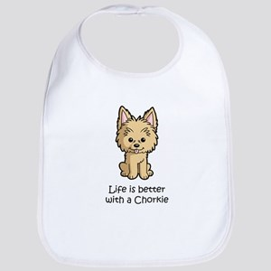 Life is better with a Chorkie Bib