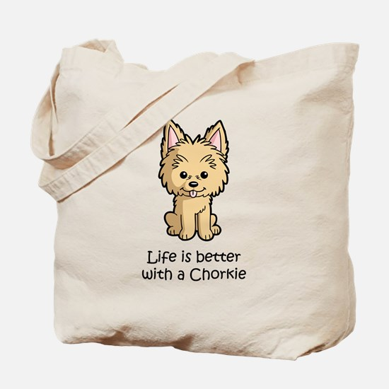 Life is better with a Chorkie Tote Bag