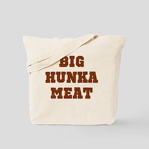 Big Hunka Meat Tote Bag