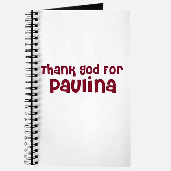 Thank God For Paulina Journal