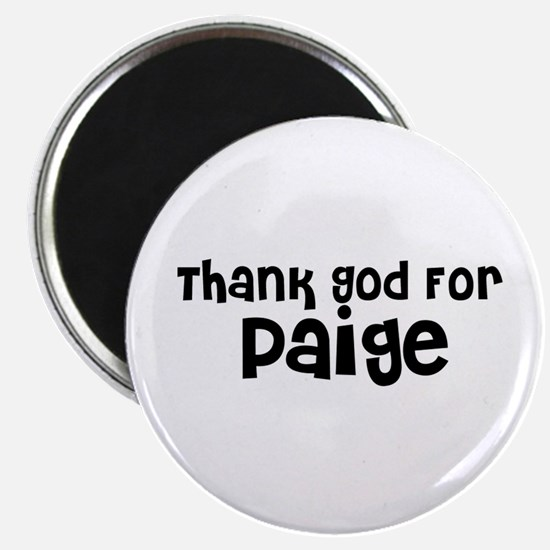 Thank God For Paige Magnet