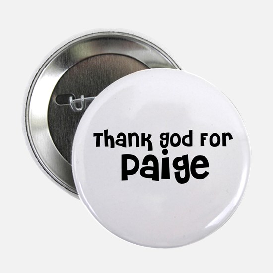 Thank God For Paige Button