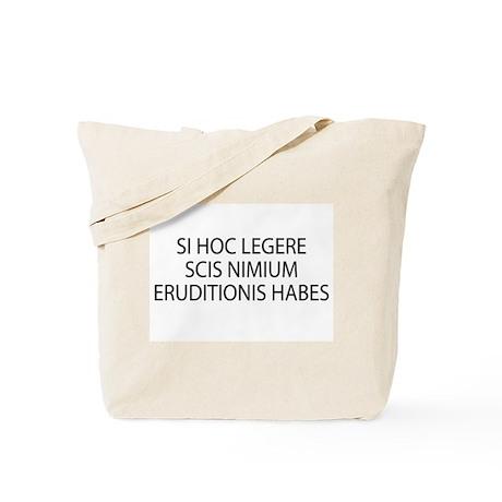 ERUDITIONIS HABES Tote Bag
