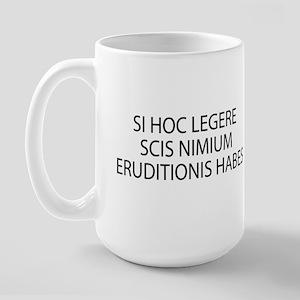 ERUDITIONIS HABES Large Mug