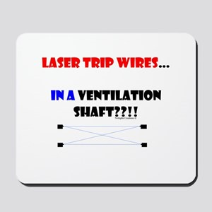 Laser Trip Wires?? 01 Mousepad