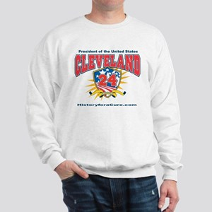 President Grover Cleveland Sweatshirt
