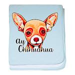 Ay Chihuahua baby blanket