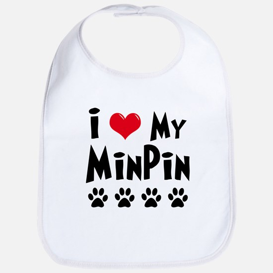 I Love My Min Pin Bib